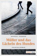 Müller und das Lächeln des Hundes (ebook)