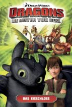 Dragons - Die Reiter von Berk 3: Die Eisfestung (ebook)