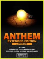 ANTHEM (EXTENDED EDITION) ? BY AYN RAND