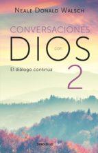 Conversaciones con Dios II (Conversaciones con Dios 2) (ebook)