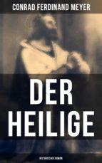 Der Heilige: Historischer Roman (ebook)