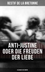 Anti-Justine oder die Freuden der Liebe (Klassiker der Erotik) (ebook)