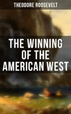 THE WINNING OF THE AMERICAN WEST