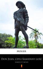 Don Juan, czyli Kamienny go?? (ebook)