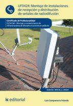 Montaje de Instalaciones de recepción y distribución de señales de radiodifusión. ELES0108  (ebook)