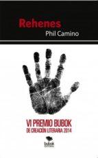 Rehenes. VI Premio Bubok de creación literaria 2014 (ebook)