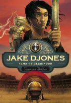 Alma de gladiador (Jake Djones 2) (ebook)