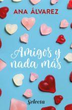 Amigos y nada más (Serie Amigos 5) (ebook)