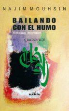 BAILANDO CON EL HUMO