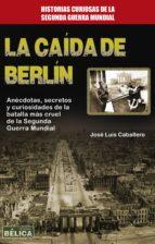La caída de Berlín (ebook)