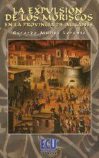 La expulsión de los moriscos en la Provincia de Alicante (ebook)