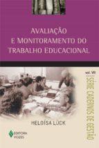 AVALIAÇÃO E MONITORAMENTO DO TRABALHO EDUCACIONAL