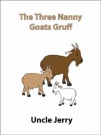 The Three Nanny Goats Gruff (ebook)