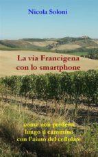 La via Francigena con lo smartphone (ebook)