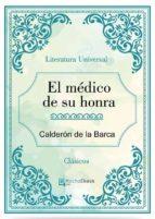 El médico de su honra (ebook)