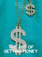 The Art of Getting Money (ebook)