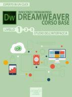Dreamweaver. Corso base livello 1 (ebook)