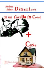 Dinamismo di un cavallo  in corsa  più case (ebook)