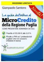 La Guida definitiva al Microcredito Regione Puglia (ebook)