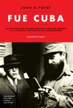 Fue Cuba (ebook)
