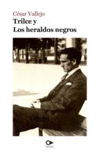 Trilce y Los heraldos negros (ebook)