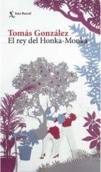 El rey del Honka - Monka (ebook)