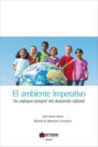 El ambiente imperativo. Un enfoque integral del desarrollo infantil (ebook)