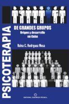 PSICOTERAPIA DE GRANDES GRUPOS