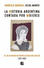 La historia argentina contada por mujeres III (ebook)