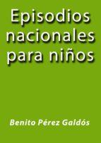 EPISODIOS NACIONALES PARA NIÑOS (ebook)