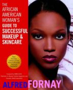 The African American Woman's Guide to Successful Makeup and Skincare (ebook)