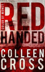 RED HANDED: A KATERINA CARTER SHORT STORY