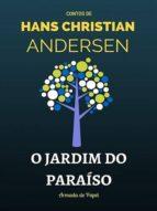 O JARDIM DO PARAÍSO