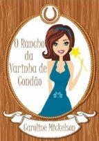 O Rancho Da Varinha De Condão (ebook)