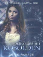 Der Ärger Mit Kobolden (ebook)