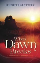 When Dawn Breaks, A Novel (ebook)