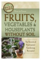 How to Grow Fruits, Vegetables & Houseplants Without Soil (ebook)