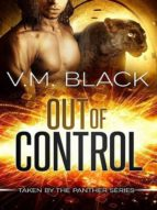 OUT OF CONTROL: TAKEN BY THE PANTHER 4