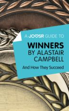 A Joosr Guide to... Winners by Alastair Campbell (ebook)