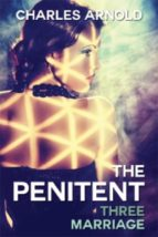 The Penitent III: Marriage (ebook)