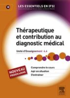 THÉRAPEUTIQUE ET CONTRIBUTION AU DIAGNOSTIC MÉDICAL
