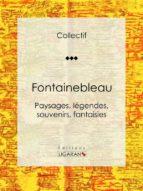Fontainebleau (ebook)