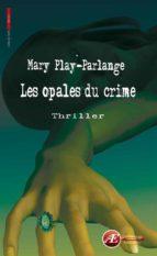 Les opales du crime (ebook)