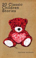 20 Classic Children Stories (Zongo Classics) (ebook)