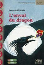 L'ENVOL DU DRAGON
