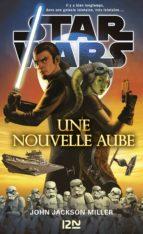 Star Wars - Une nouvelle aube (ebook)