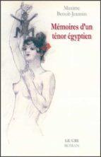 Mémoires d'un ténor égyptien (ebook)