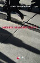 MESSIE MALGRÉ TOUT !