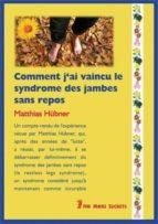 COMMENT J'AI VAINCU LE SYNDROME DES JAMBES SANS REPOS