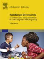 HEIDELBERGER ELTERNTRAINING ZUR KOMMUNIKATIONS- UND SPRACHANBAHNUNG BEI KINDERN MIT GLOBALER ENTWICKLUNGSSTÖRUNG